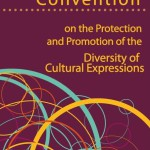 Convention sur la protection et la promotion de la diversité des expressions culturelles