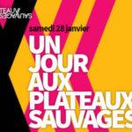 Édito de Laëtitia Guédon Directrice des Plateaux Sauvages